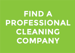 FIND A PROFESSIONAL CLEANING COMPANY